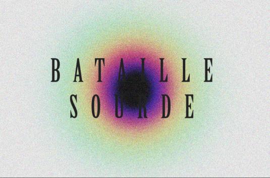 BATAILLE SOURDE